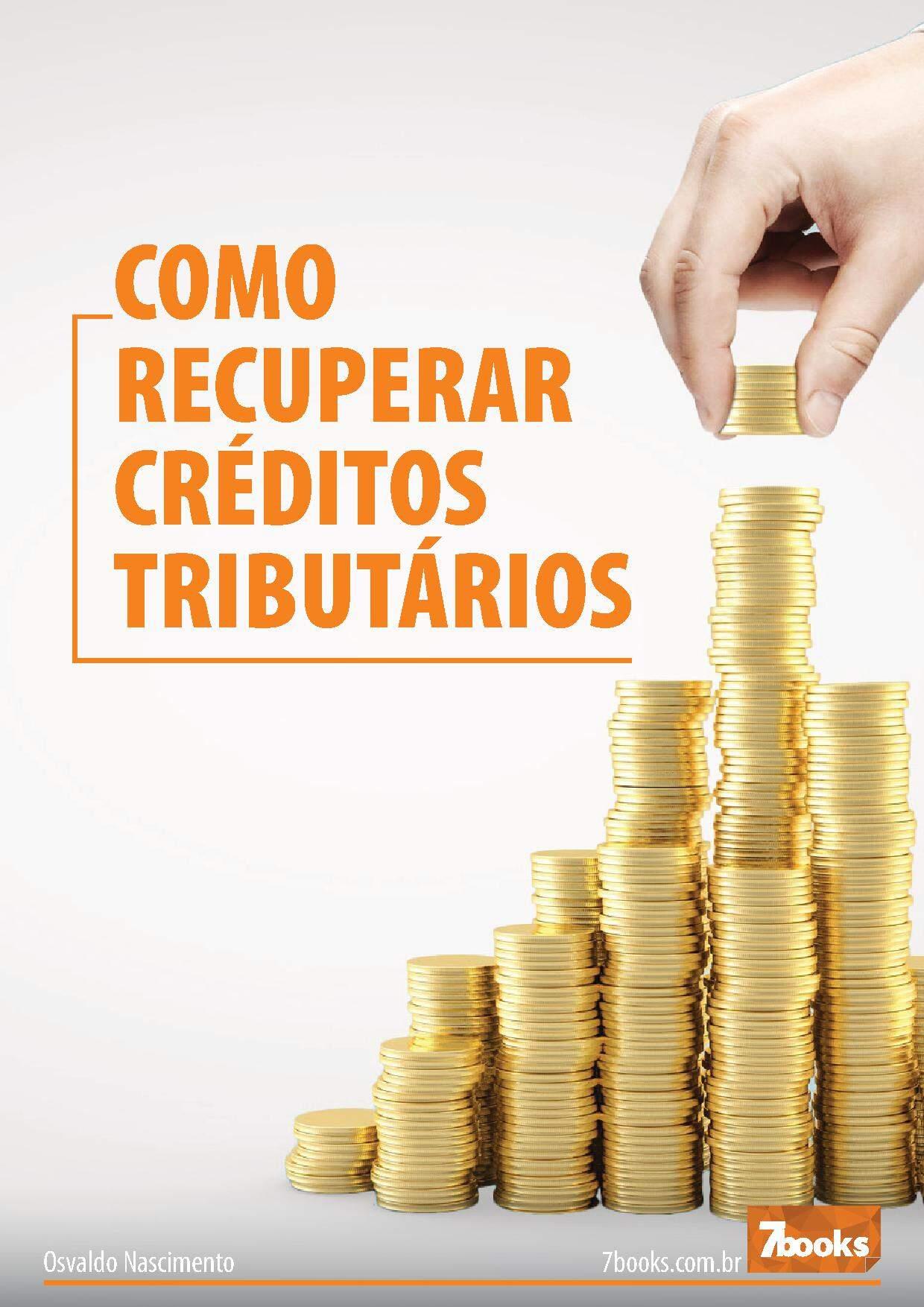 Contador reúne 27 teses jurídicas sobre Recuperação de créditos tributários